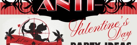 Anti-Valentines Day Party Ideas