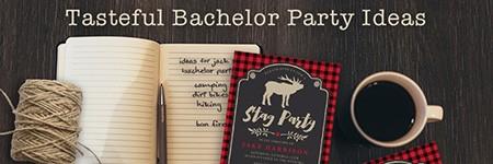 Tasteful Bachelor Party Ideas