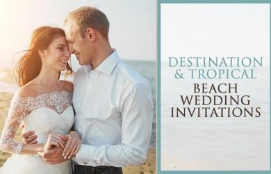 Destination and Tropical Beach Wedding Invitations