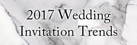 2017 Wedding Invitation Trends